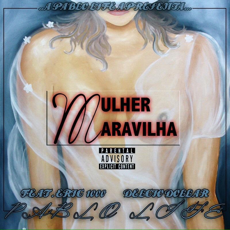 Pablo Life - Mulher Maravilha