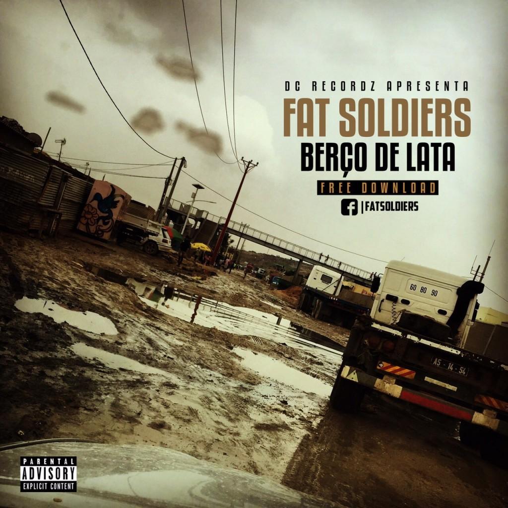 Fat Soldiers - Berço de Lata