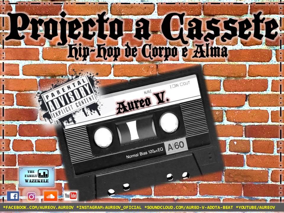 "Aureo V - Projecto ""A Cassete"""