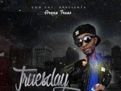 Arone Trues - Truesday